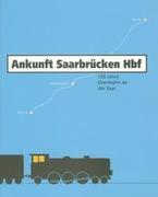 Cover von Ankunft Saarbrücken Hbf